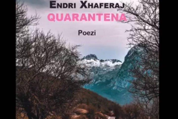 """Përmbledhja me poezi """"Quarantena"""" nga Endri Xhaferaj"""